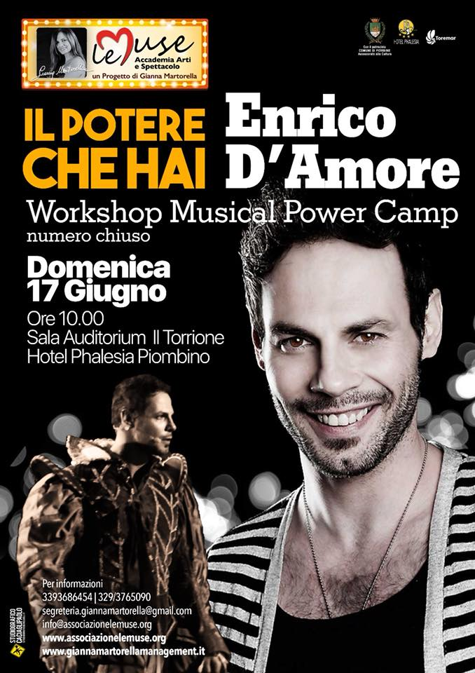 "17 giugno 2018 … a ""Le Muse"" nuovo Workshop Musical Power Camp con Enrico D'Amore"
